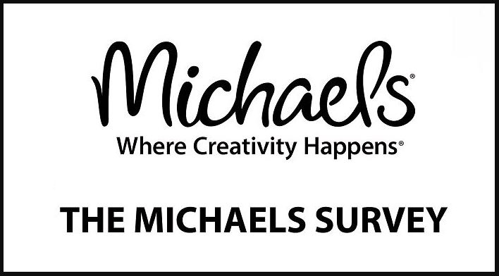 MyMichaelsVisit Survey Rewards