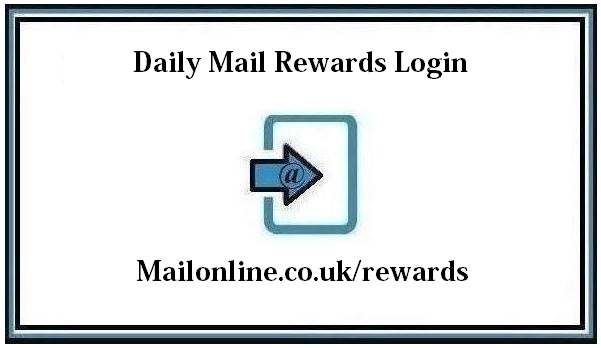 Daily Mail Rewards Login