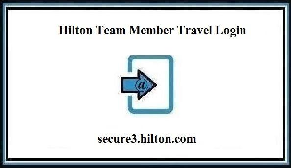 Hilton Team Member Travel Login - Team Member Travel Program