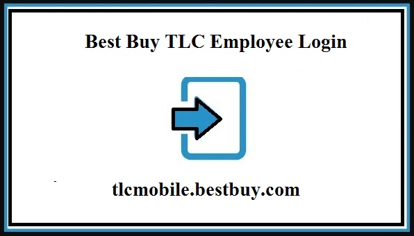 Best Buy TLC login