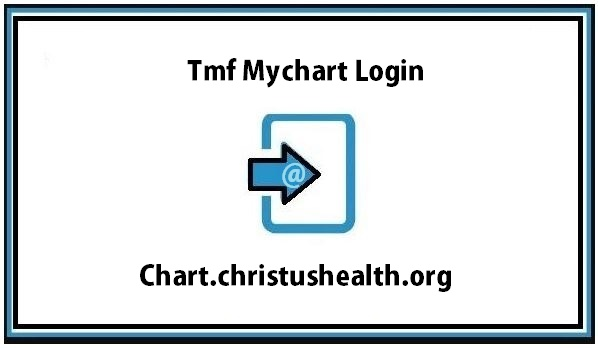 Tmf Mychart Login