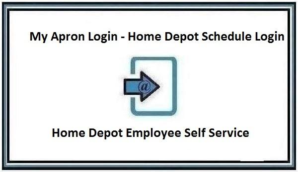 My Apron Login - Home Depot ESS - Home Depot Schedule