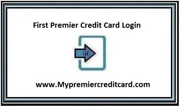 First Premier Credit Card Login page