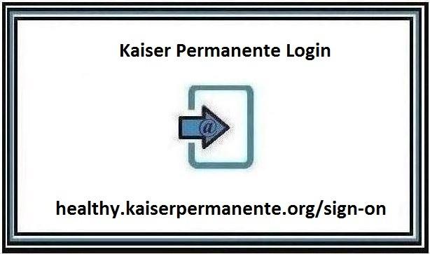 Kaiser Permanente Login portal